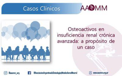 Osteoactivos en insuficiencia renal crónica avanzada
