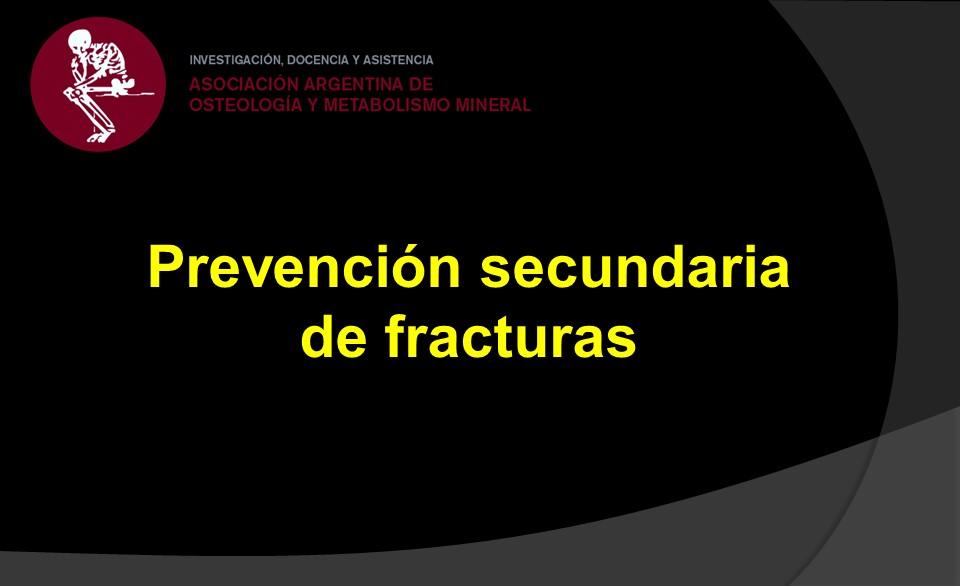 Prevención secundaria de fracturas