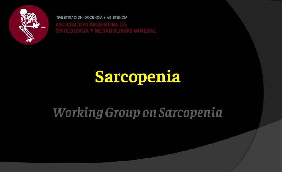 Working Group Sarcopenia