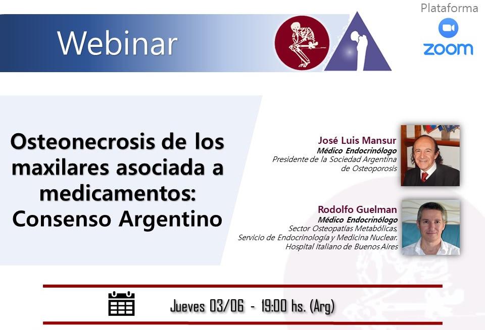 Webinar: Osteonecrosis de los maxilares asociadas a medicamentos: Consenso Argentino